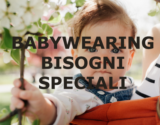 BABYWEARING E BISOGNI SPECIALI