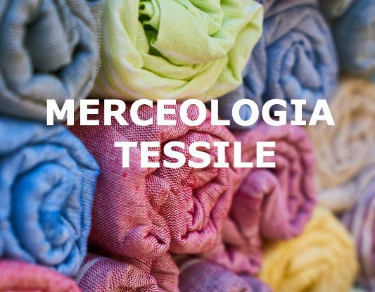 MERCEOLOGIA TESSILE